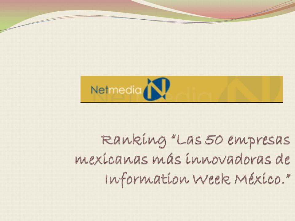 Ranking Las 50 empresas mexicanas más innovadoras de Information Week México.