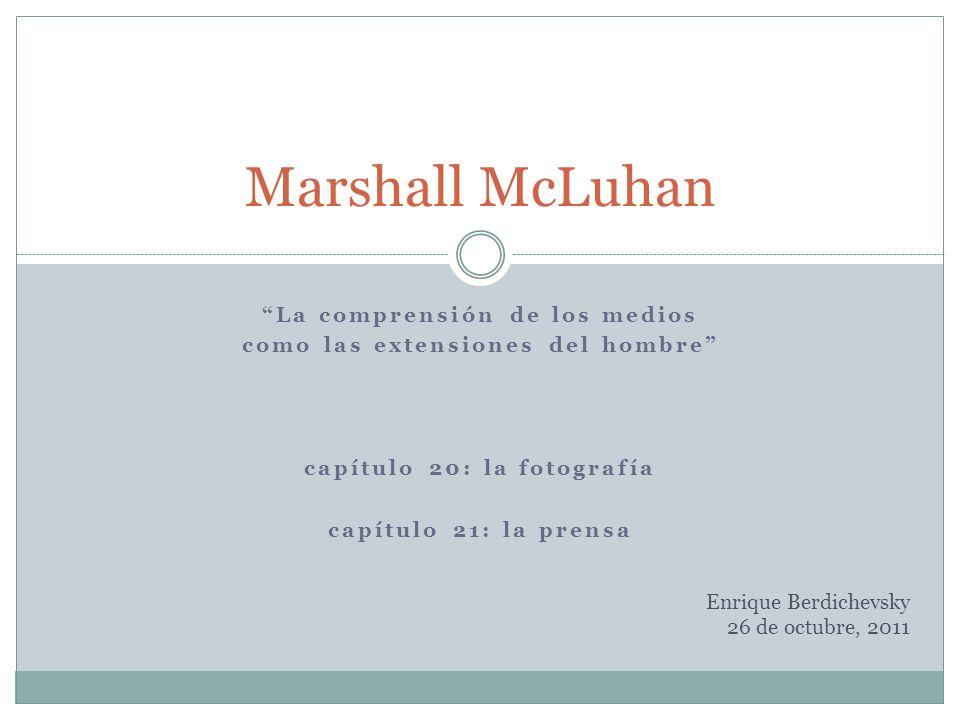 Marshall McLuhan La comprensión de los medios
