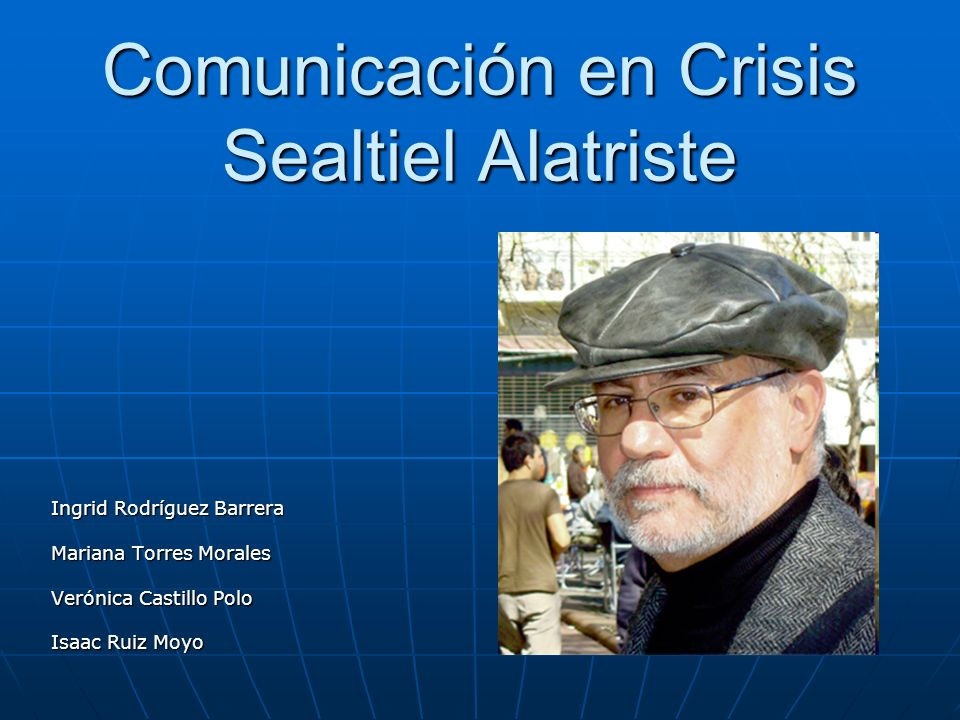 Comunicación en Crisis Sealtiel Alatriste
