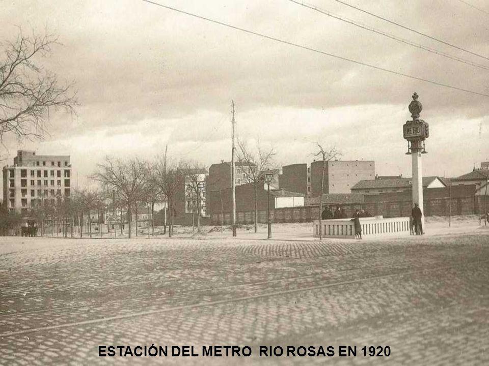 ESTACIÓN DEL METRO RIO ROSAS EN 1920