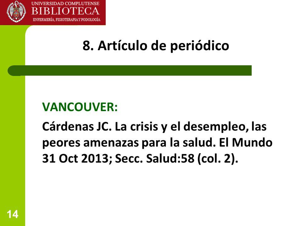 8. Artículo de periódico VANCOUVER:
