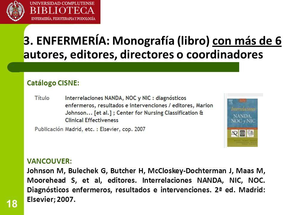 3. ENFERMERÍA: Monografía (libro) con más de 6 autores, editores, directores o coordinadores