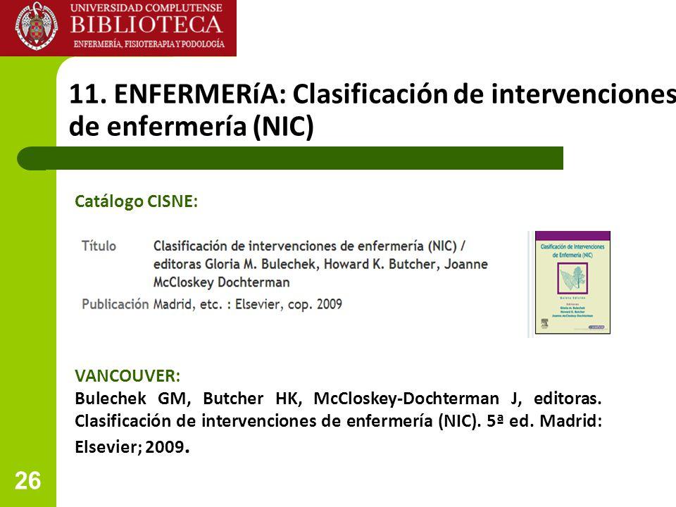 11. ENFERMERíA: Clasificación de intervenciones de de enfermería (NIC)