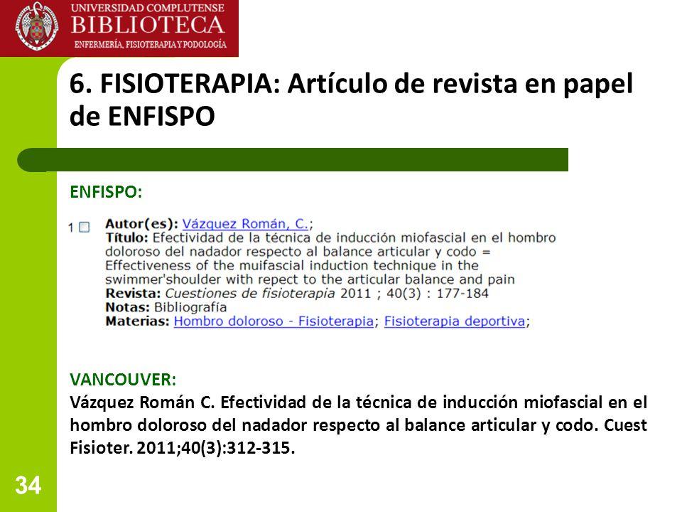 6. FISIOTERAPIA: Artículo de revista en papel de ENFISPO