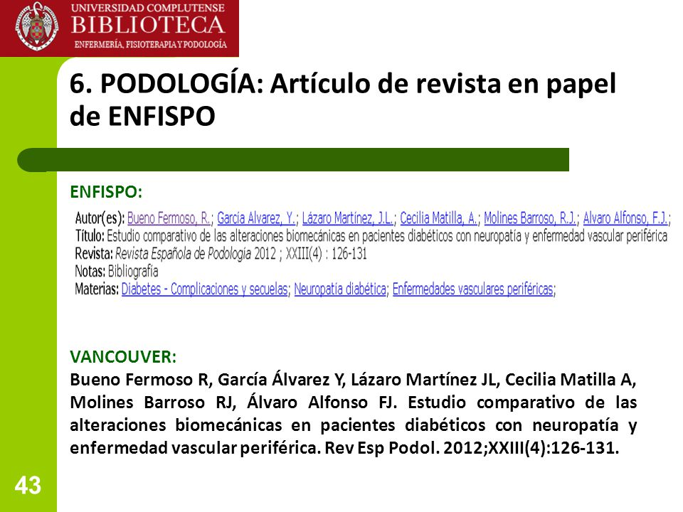 6. PODOLOGÍA: Artículo de revista en papel de ENFISPO