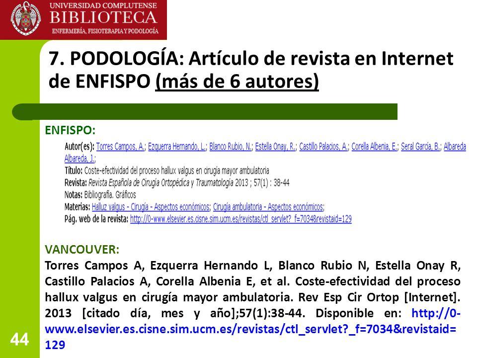 7. PODOLOGÍA: Artículo de revista en Internet de ENFISPO (más de 6 autores)
