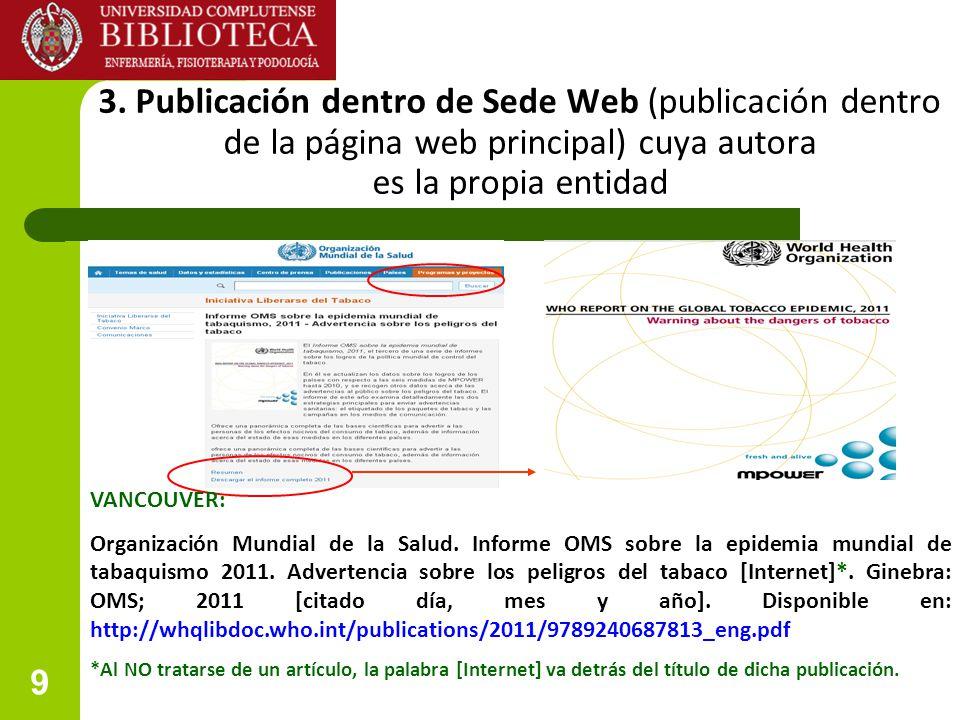 3. Publicación dentro de Sede Web (publicación dentro de la página web principal) cuya autora es la propia entidad