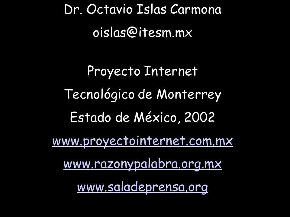 Dr. Octavio Islas Carmona oislas@itesm.mx