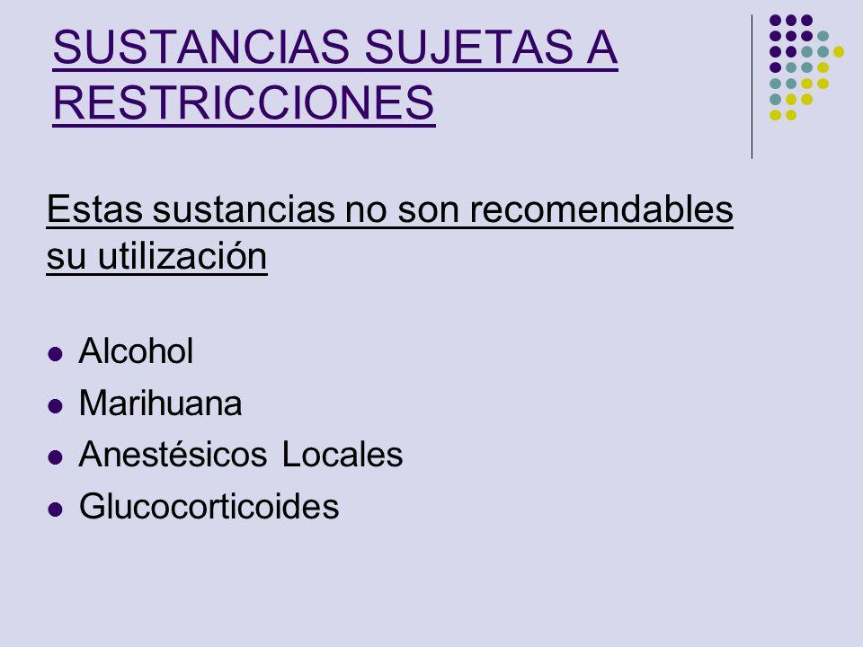 SUSTANCIAS SUJETAS A RESTRICCIONES