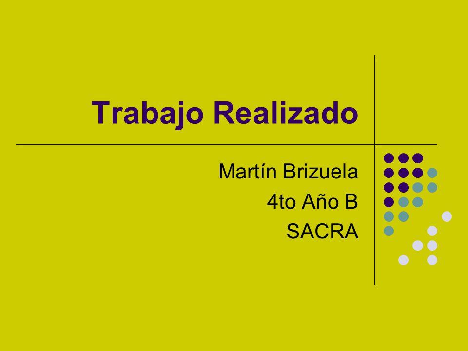 Martín Brizuela 4to Año B SACRA