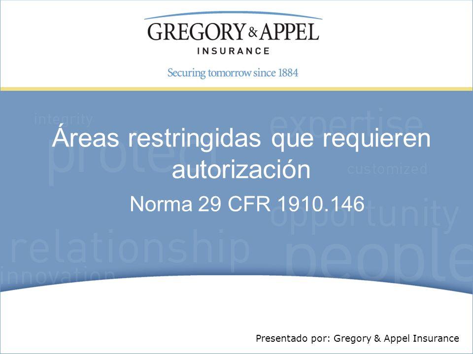 Áreas restringidas que requieren autorización