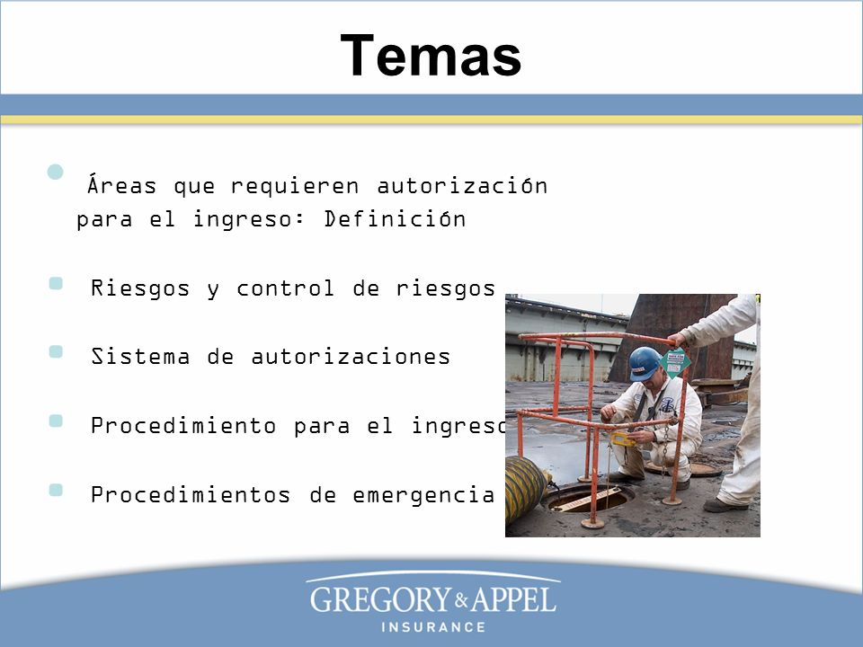Temas Áreas que requieren autorización para el ingreso: Definición