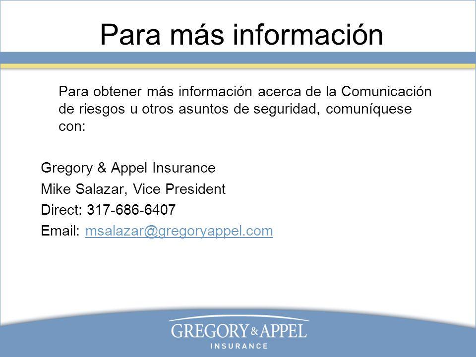 Para más información Para obtener más información acerca de la Comunicación de riesgos u otros asuntos de seguridad, comuníquese con: