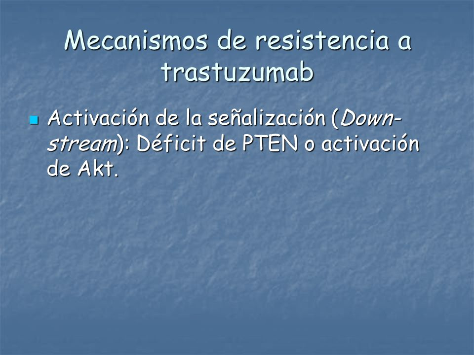 Mecanismos de resistencia a trastuzumab