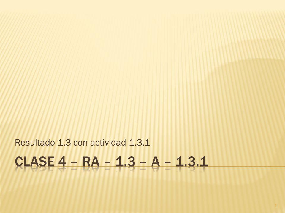 Resultado 1.3 con actividad 1.3.1