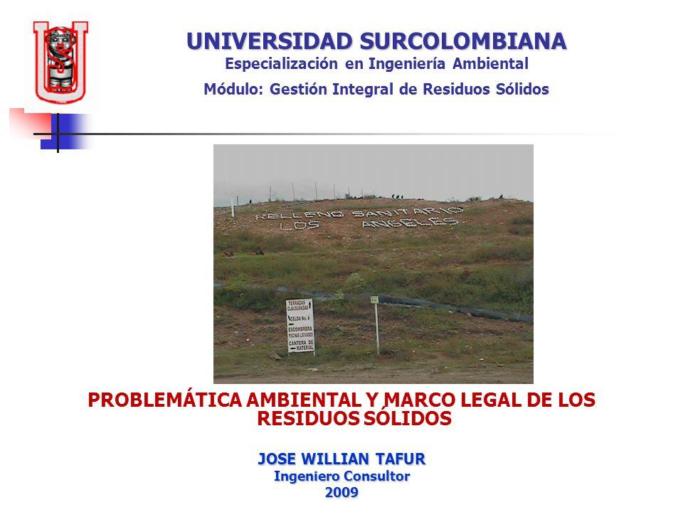 PROBLEMÁTICA AMBIENTAL Y MARCO LEGAL DE LOS RESIDUOS SÓLIDOS