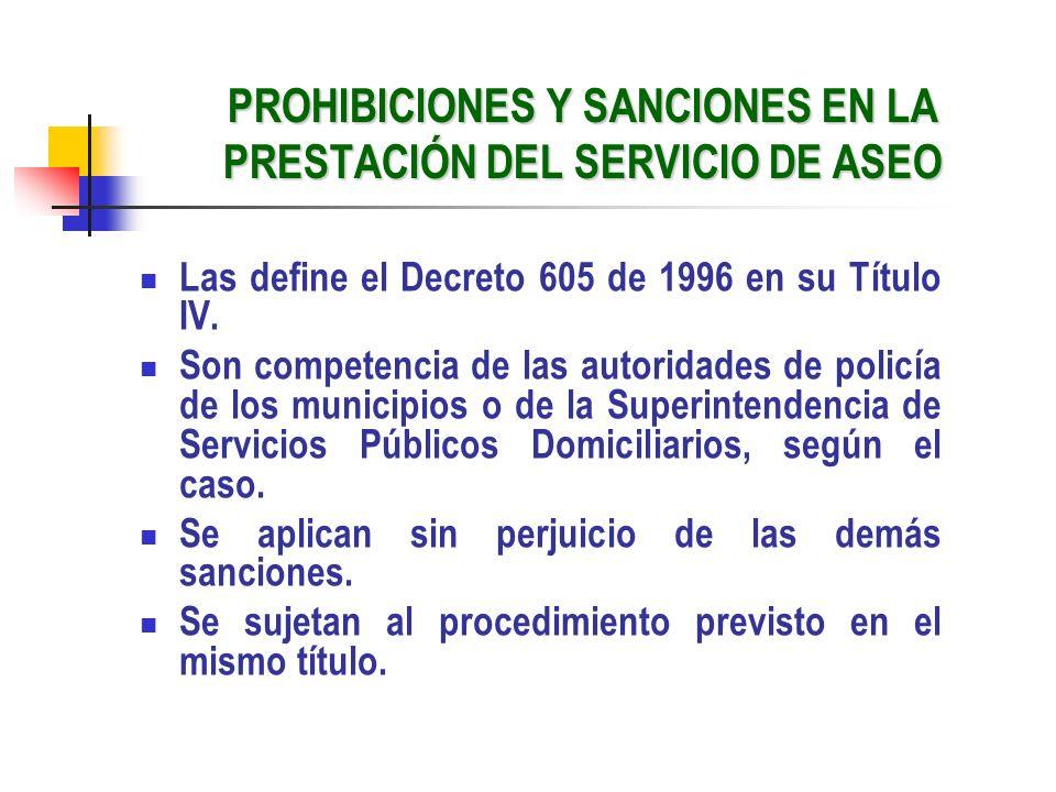 PROHIBICIONES Y SANCIONES EN LA PRESTACIÓN DEL SERVICIO DE ASEO