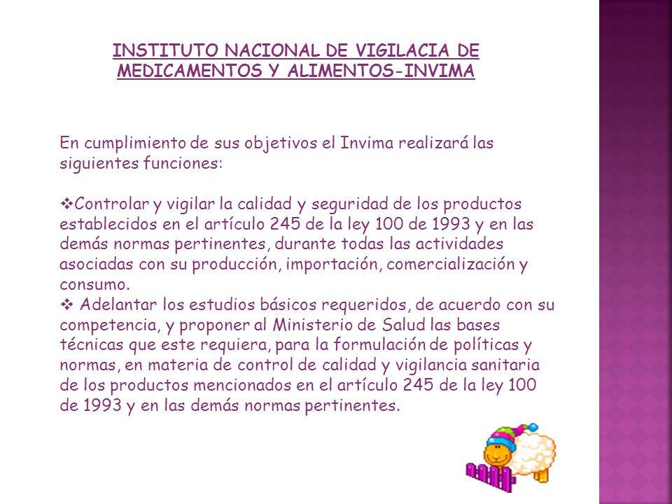 INSTITUTO NACIONAL DE VIGILACIA DE MEDICAMENTOS Y ALIMENTOS-INVIMA