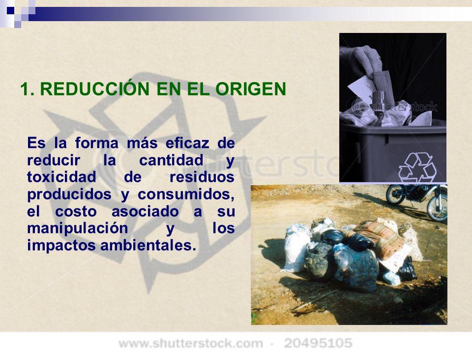 1. REDUCCIÓN EN EL ORIGEN