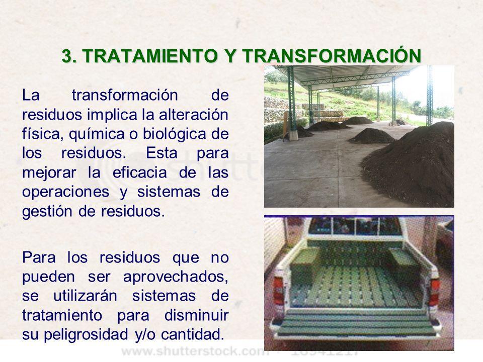 3. TRATAMIENTO Y TRANSFORMACIÓN