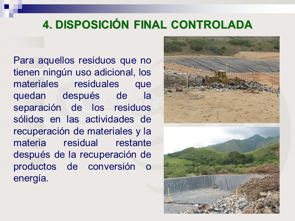 4. DISPOSICIÓN FINAL CONTROLADA