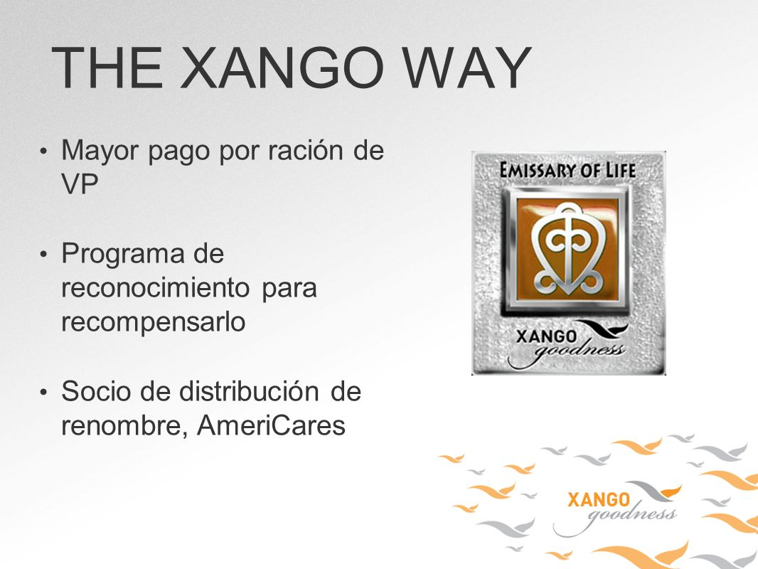 THE XANGO WAY Mayor pago por ración de VP