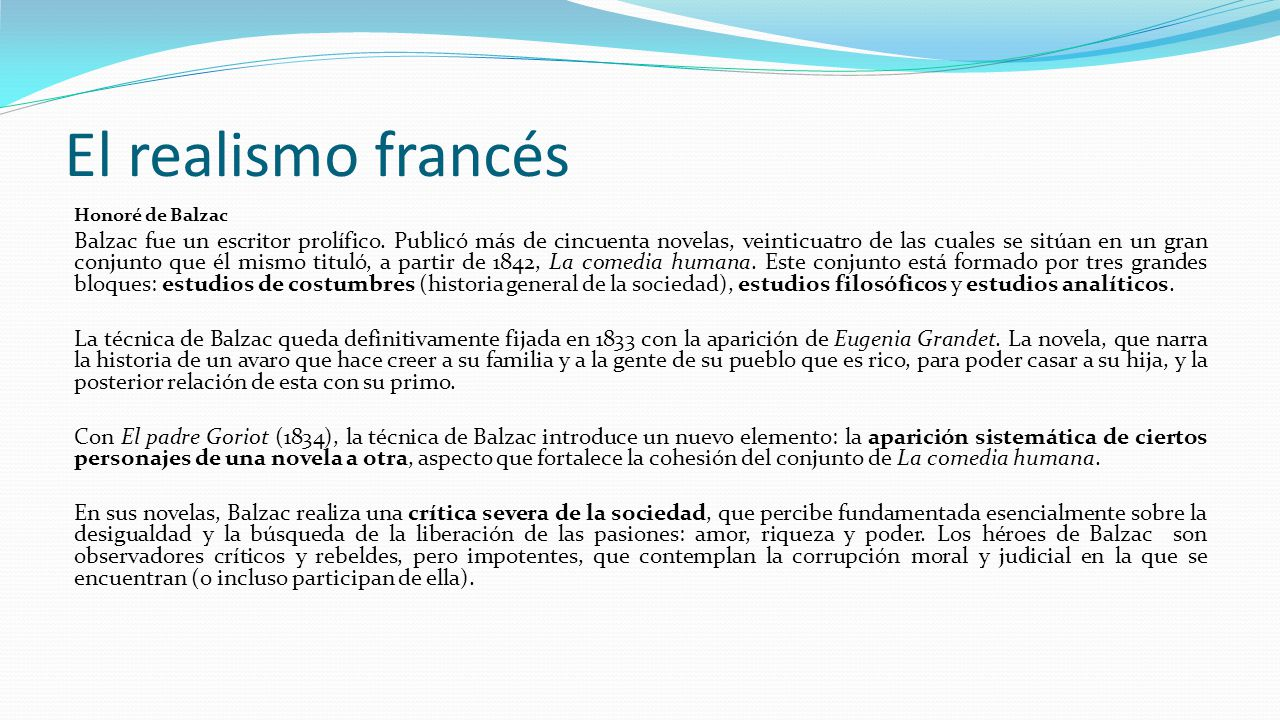El realismo francés Honoré de Balzac.