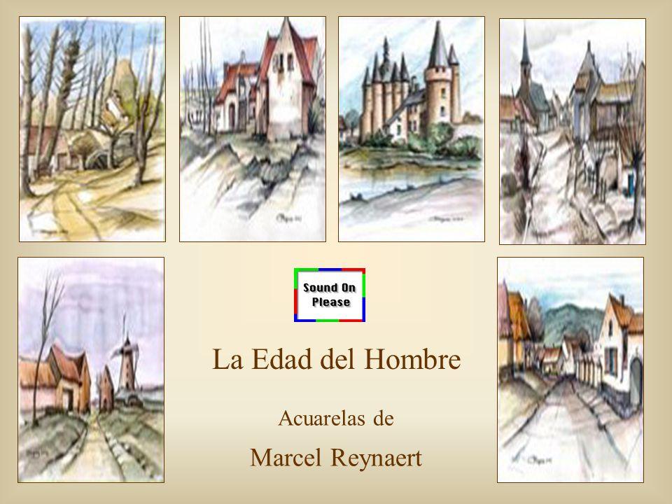 La Edad del Hombre Acuarelas de Marcel Reynaert