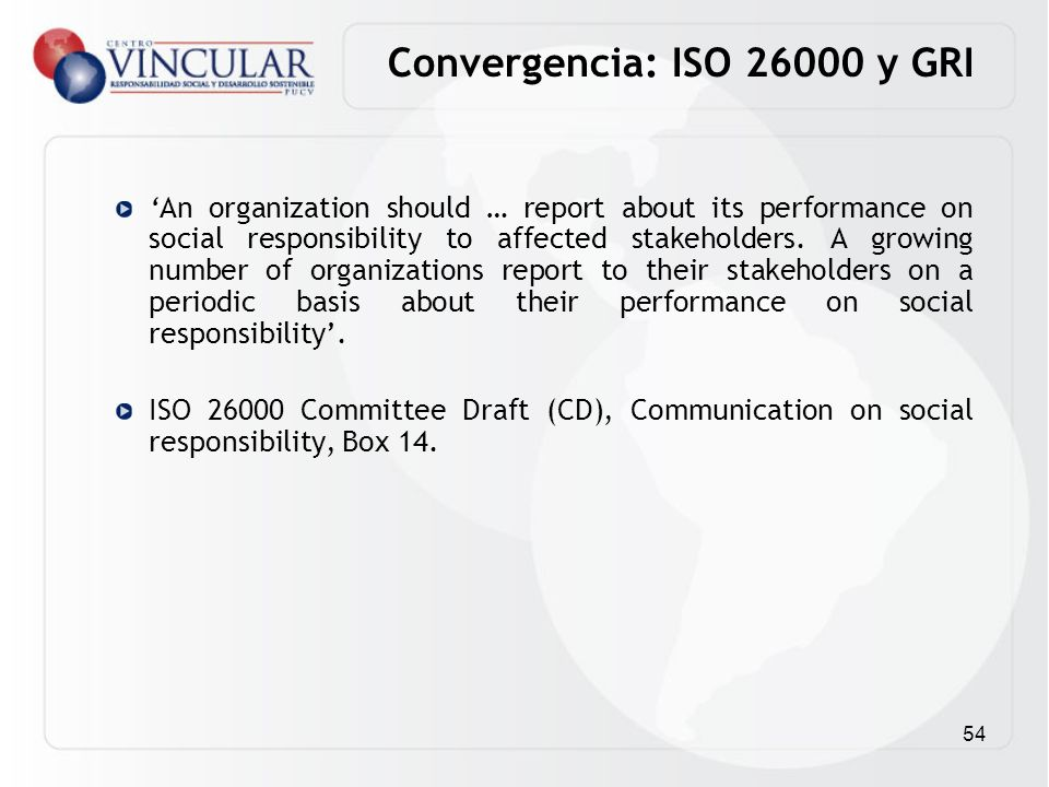 Convergencia: ISO 26000 y GRI