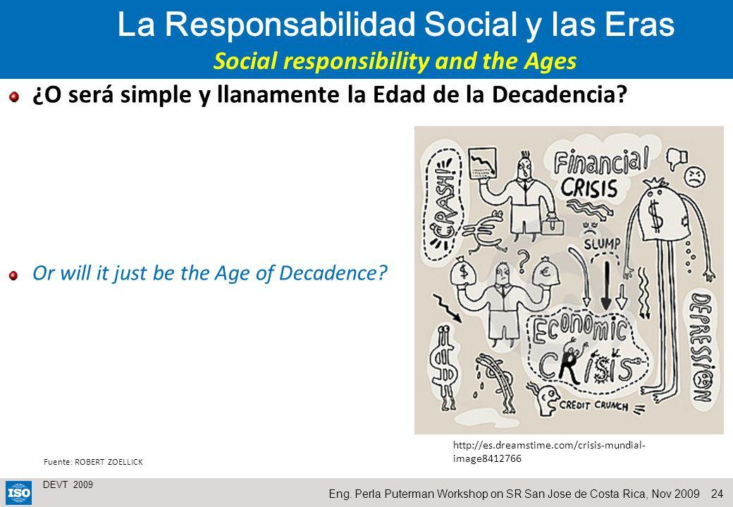 La Responsabilidad Social y las Eras