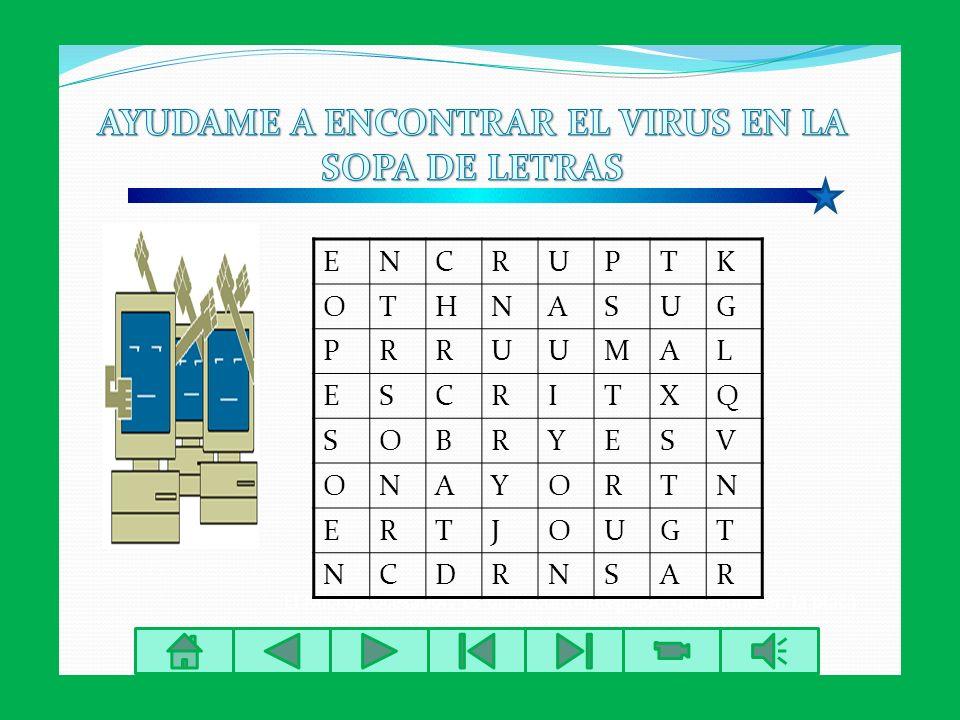 AYUDAME A ENCONTRAR EL VIRUS EN LA SOPA DE LETRAS
