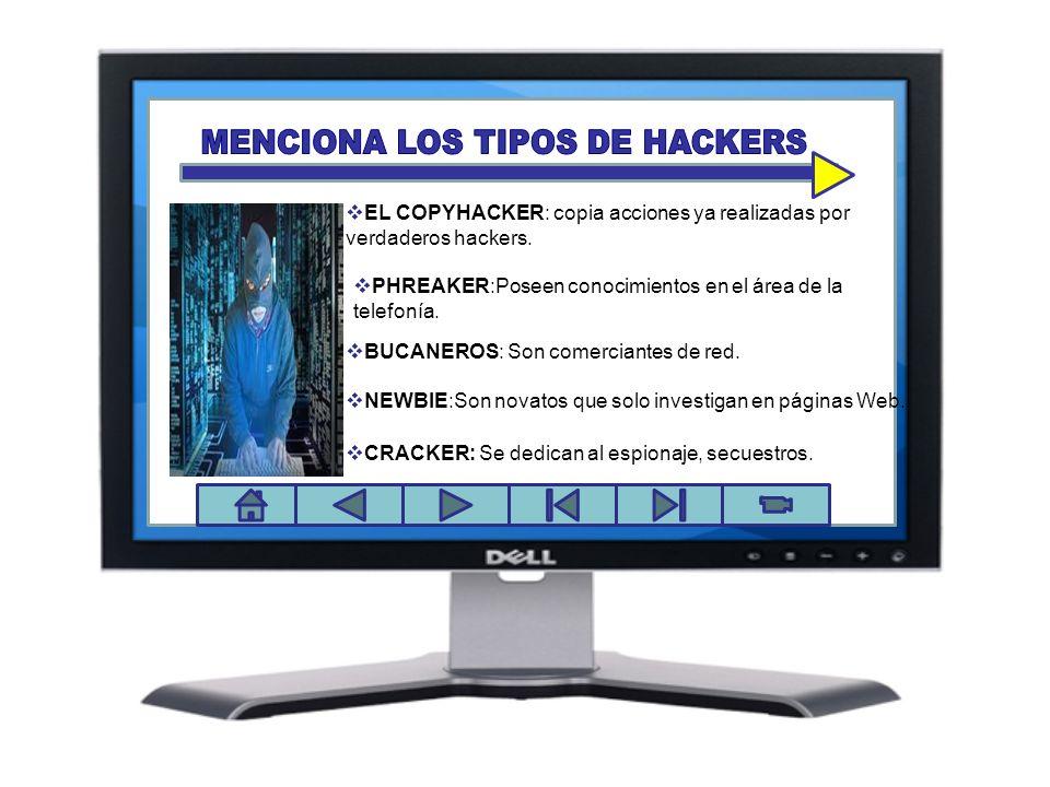 MENCIONA LOS TIPOS DE HACKERS
