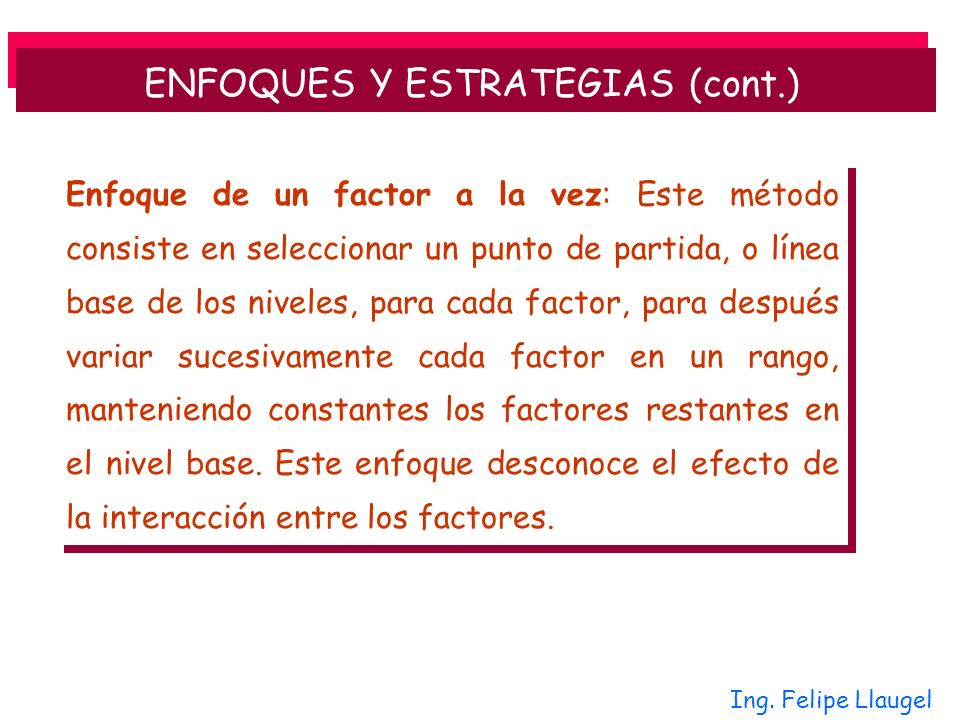 ENFOQUES Y ESTRATEGIAS (cont.)