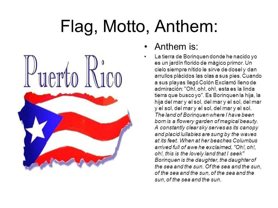 Flag, Motto, Anthem: Anthem is: