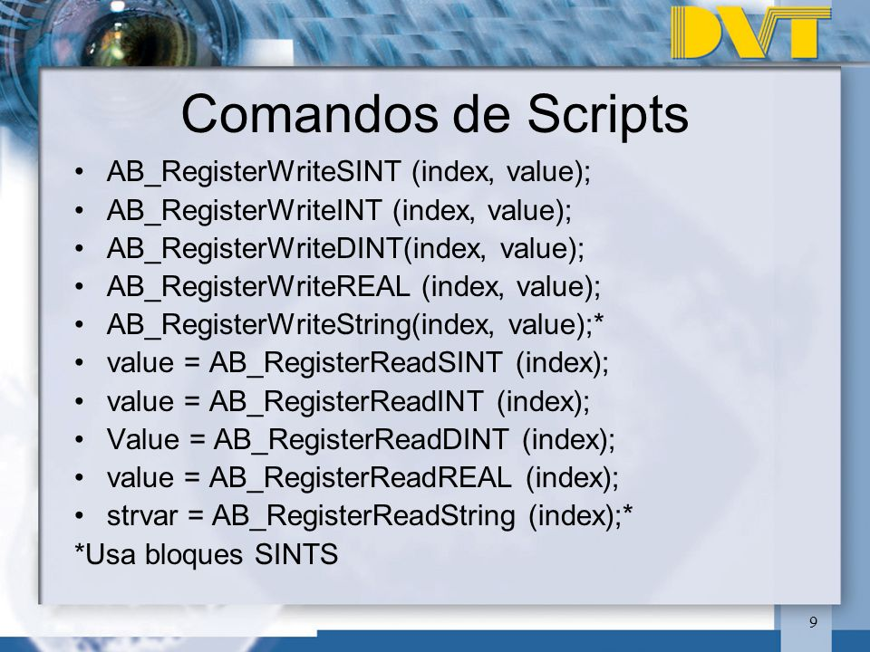 Comandos de Scripts AB_RegisterWriteSINT (index, value);