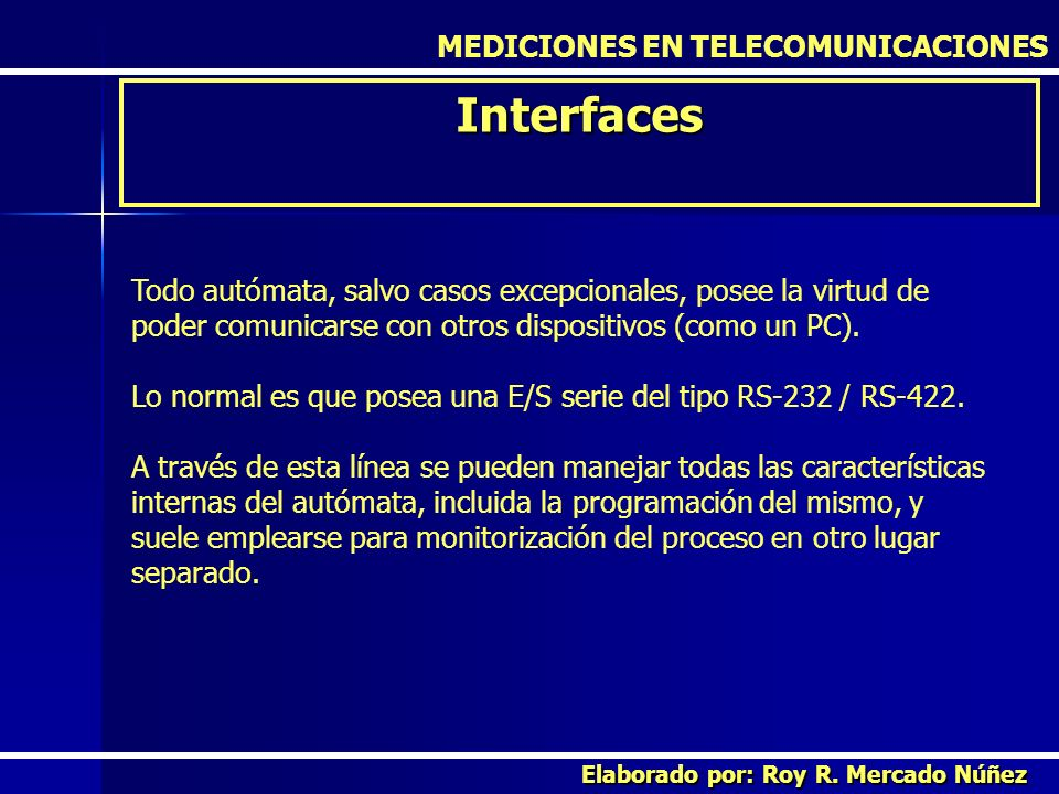 Interfaces MEDICIONES EN TELECOMUNICACIONES
