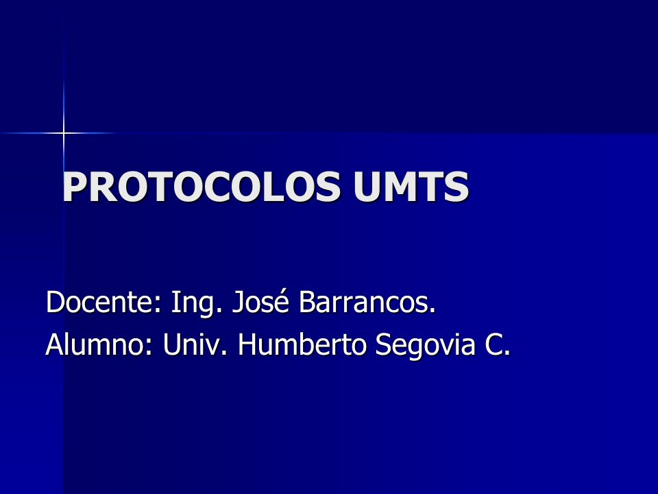 Docente: Ing. José Barrancos. Alumno: Univ. Humberto Segovia C.
