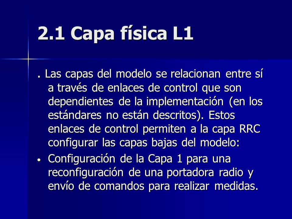 2.1 Capa física L1