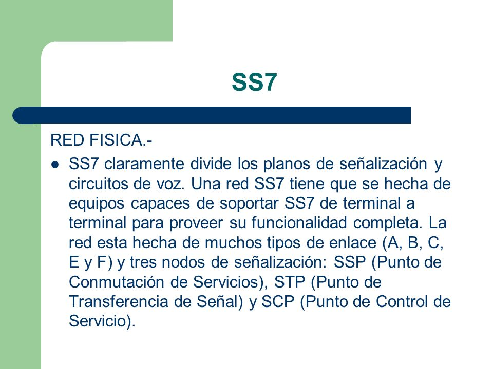 SS7RED FISICA.-
