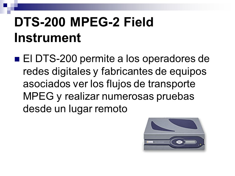 DTS-200 MPEG-2 Field Instrument