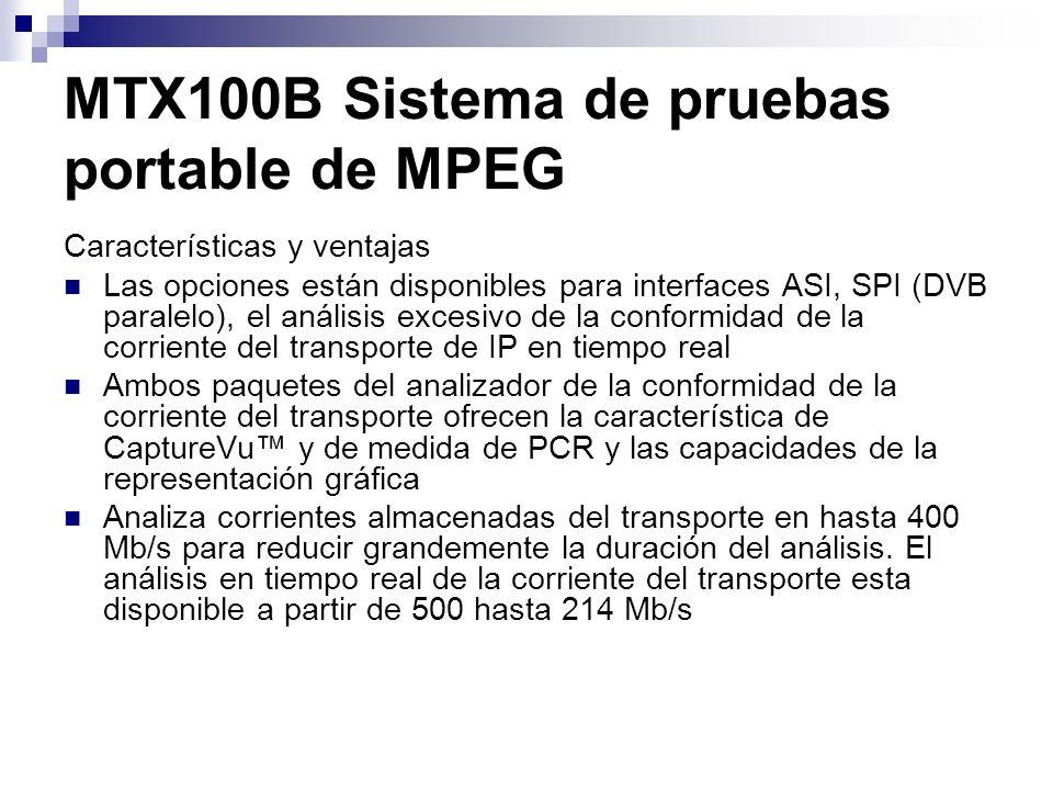 MTX100B Sistema de pruebas portable de MPEG