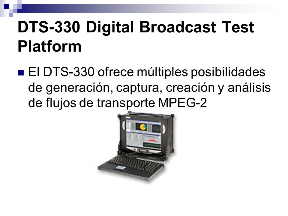 DTS-330 Digital Broadcast Test Platform