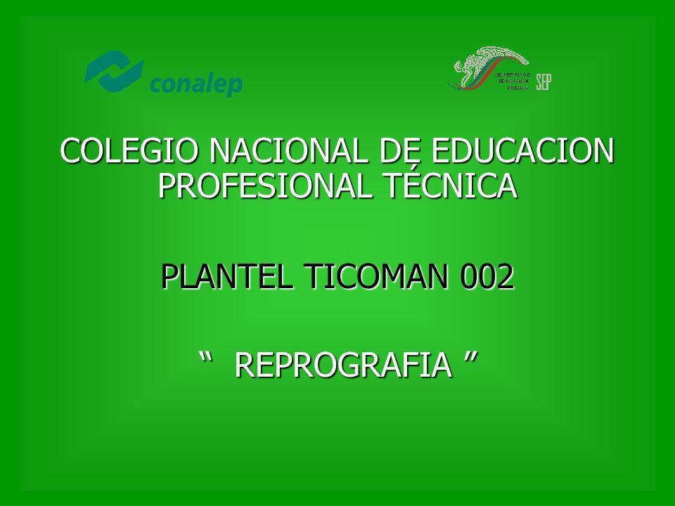 COLEGIO NACIONAL DE EDUCACION PROFESIONAL TÉCNICA