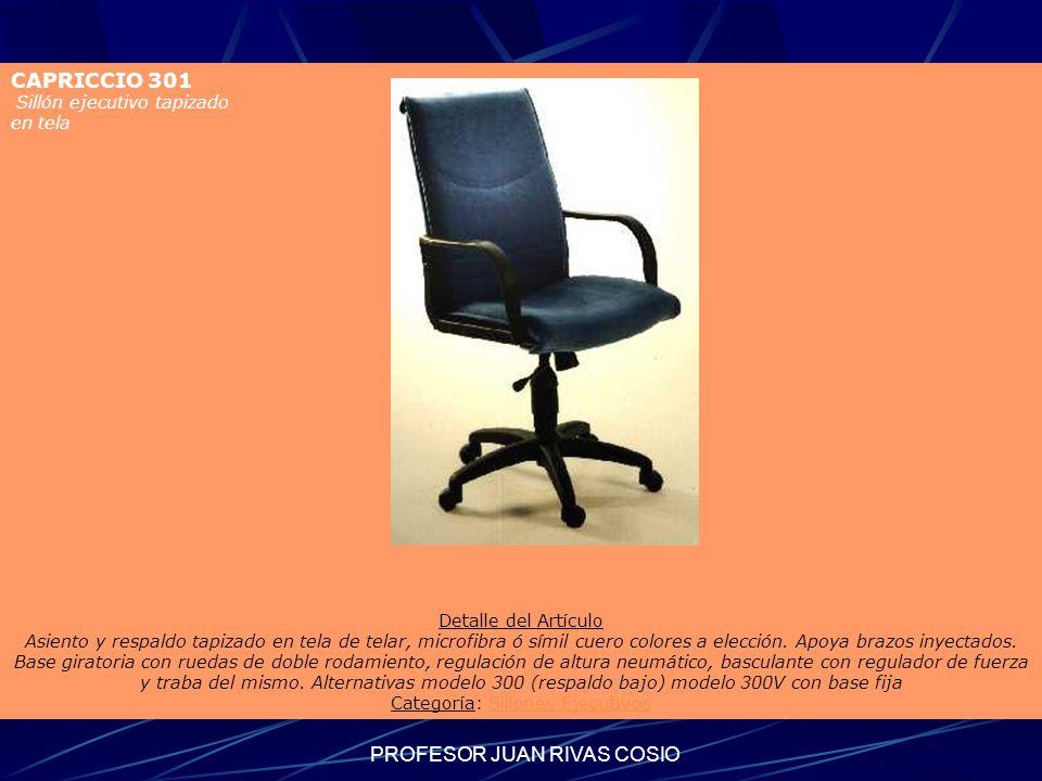 Sillones ejecutivos CAPRICCIO 301 PROFESOR JUAN RIVAS COSIO