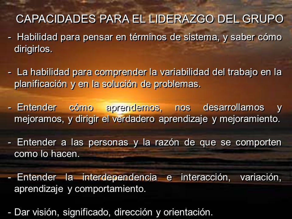 CAPACIDADES PARA EL LIDERAZGO DEL GRUPO
