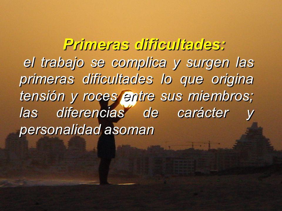 Primeras dificultades: