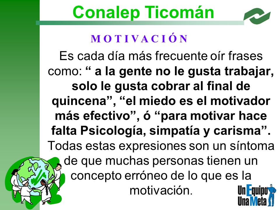 Conalep Ticomán M O T I V A C I Ó N.
