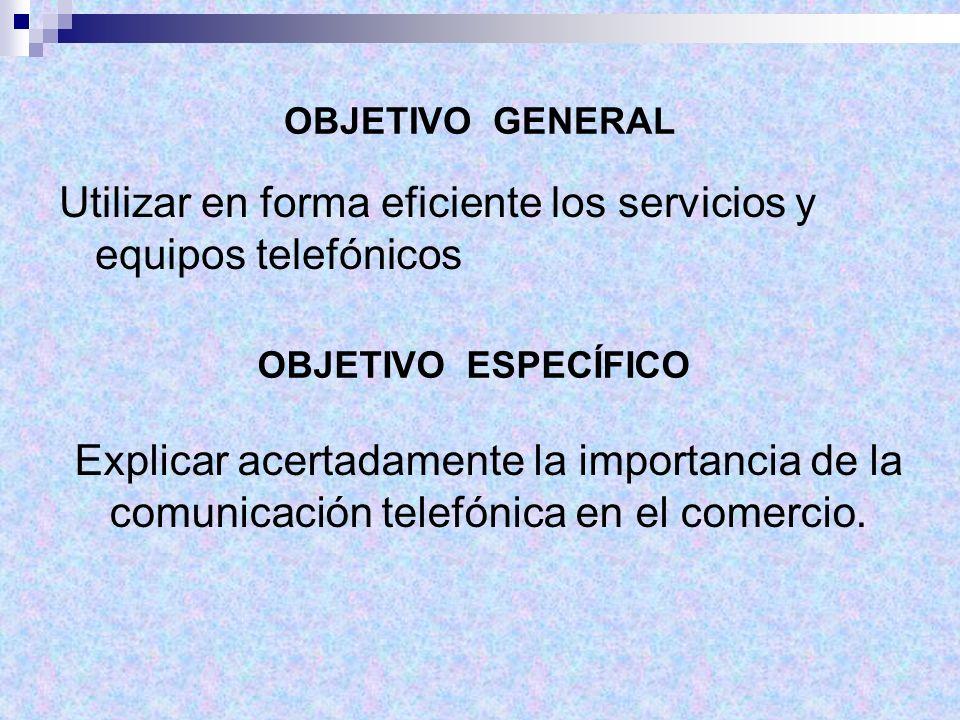 Utilizar en forma eficiente los servicios y equipos telefónicos