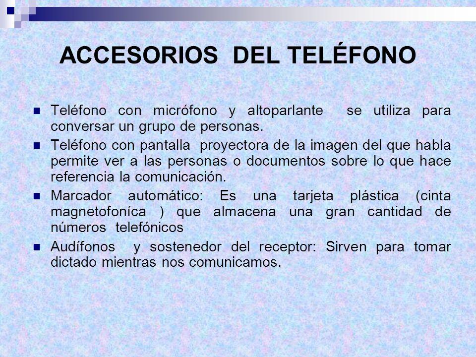 ACCESORIOS DEL TELÉFONO