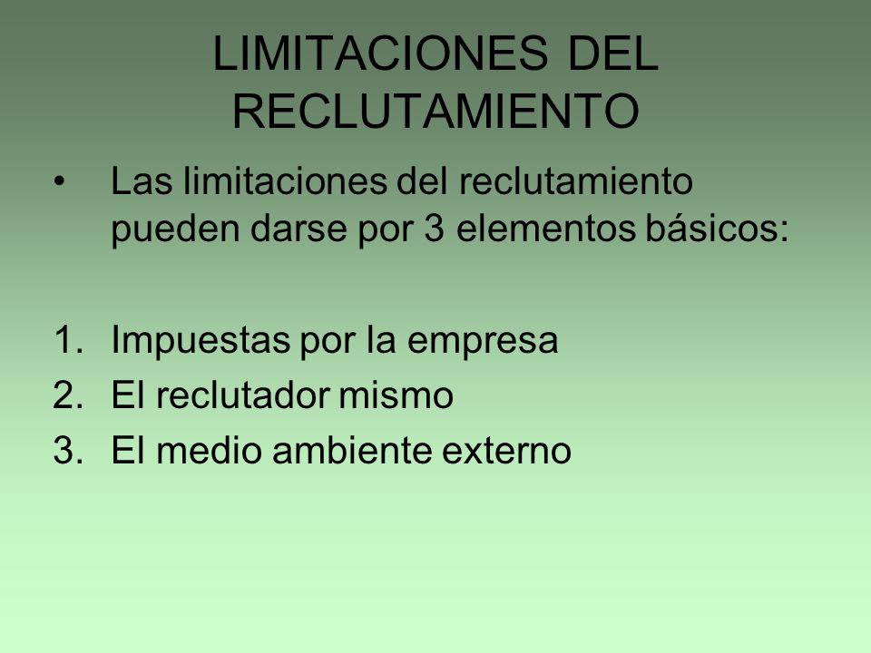 LIMITACIONES DEL RECLUTAMIENTO